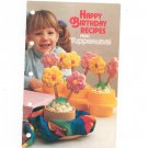 Happy Birthday Recipes From Tupperware Cookbook 1980