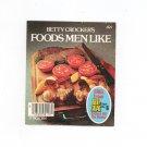 Betty Crockers Foods Men Like Cookbook Vintage 1976