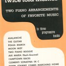 Twice Told Themes Book 1 Two Piano Arrangements Favorite Music Vintage
