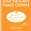 The Leila Fletcher Piano Course Book Three Vintage Montgomery Music Buffalo NY