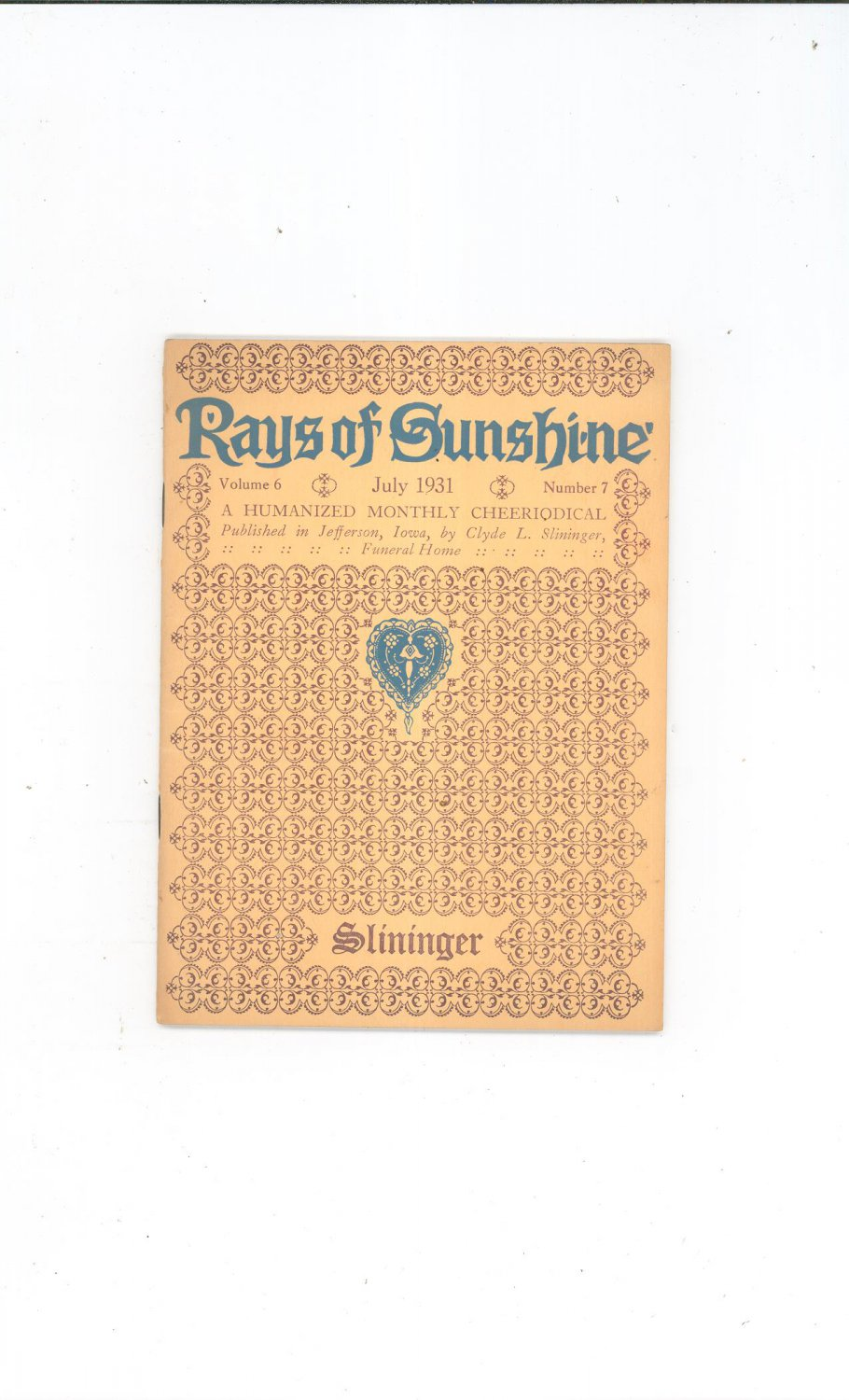 Vintage Rays Of Sunshine July 1931 A Humanized Monthly Cheeriodical Clyde Slininger Iowa