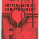 Units In Pattern Making And Founding Robert Smith Vintage Ohio State University