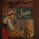 The Italian Cookbook 106 by Culinary Arts Institute Vintage Item 1956