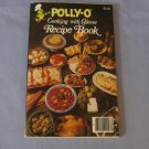 Polly-O Cooking With Cheese Recipe Book Cookbook Vintage 1981 PollyO  Polly O