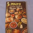 Polly-O Cooking With Cheese Recipe Book Cookbook Vintage 1977 PollyO  Polly O