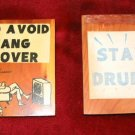 Vintage Avoid Hangover Stay Drunk Sign Phrase Wooden