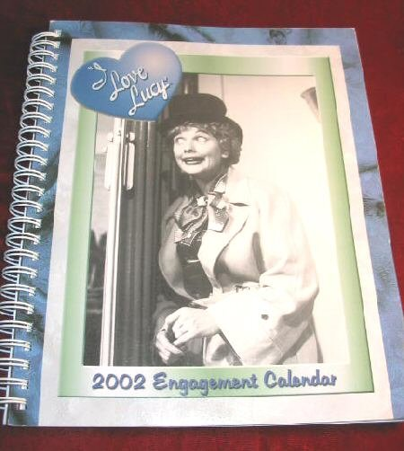I love Lucy 2002 Engagement Calendar MINT Lucille Ball