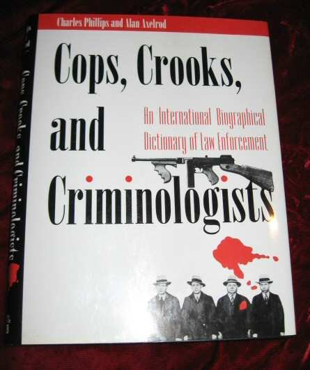 Cops, Crooks, and Criminologist Hardcover Book New 0816030162
