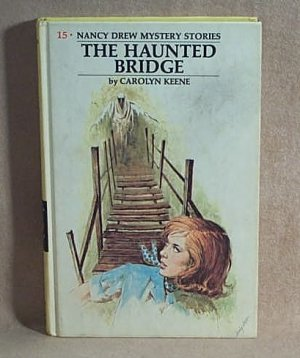 Nancy Drew THE HAUNTED BRIDGE  #15 Yellow Spine Hardcover YSHC  Carolyn Keene  H0423