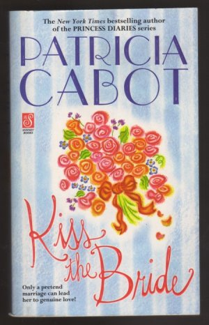 Kiss The Bride by Patricia Cabot  Victorian Romance First Printing  pb  s1553