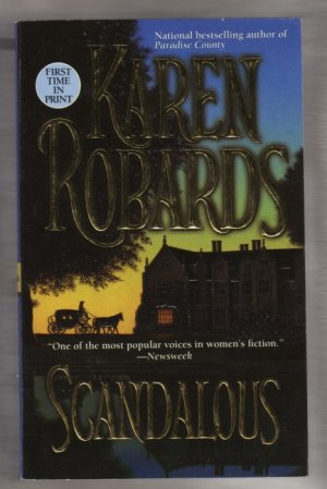 Scandalous by Karen Robards  England 1810 Historical Romance  First Printing  s1614