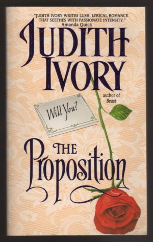 The Proposition by Judith Ivory Historical Romance pb  s1561
