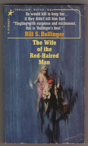 The Wife of the Red-Haired Man by Bill S. Ballinger Barye Phillips cover  Signet No. D2743 s1170