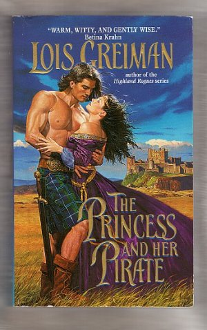 The Princess and Her Pirate by Lois Greiman  Sedonia Trilogy Book 1  pb   s1801