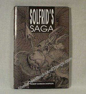 Solfrid's Saga by Robert Gordon Sampson environmental plight  Norse mythology poetry HC  h1184