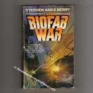 The Biofab War by Stephen Ames Berry  First Edition – First Printing  pb   s0581