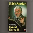 Bible Stories Retold by David Kossoff  Published in UK by Fount Paperbacks   s1864