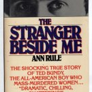 The Stranger Beside Me by Ann Rule True Story of Ted Bundy First PB Printing photos s1437