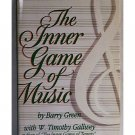 The Inner Game of Music by Barry Green with W. Timothy Gallwey HC DJ h1237