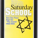 "Saturday School : How One Town Kept Out ""The Jewish"" 1902-1932 Tom Keating"