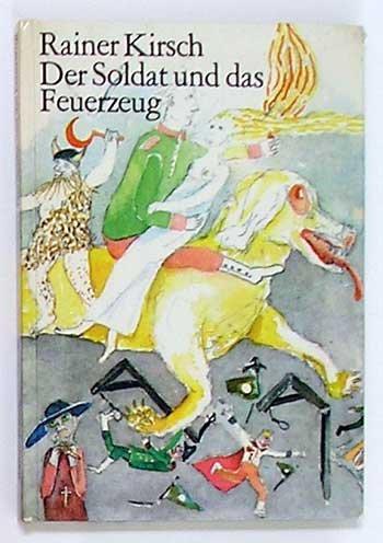 Der Soldat und das Feuerzeug -  by Rainer Kirsch  (Hardcover)
