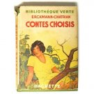 Contes Choisis, Bibliotheque Verte, French Edition