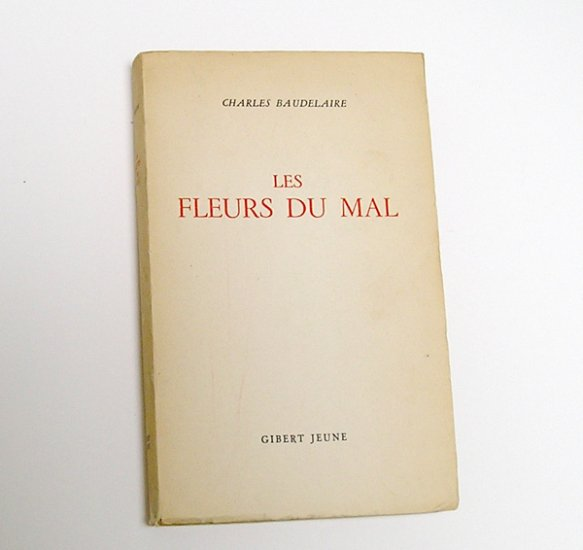 LES FLEURS DU MAL, by Baudelaire - 1949 French Edition