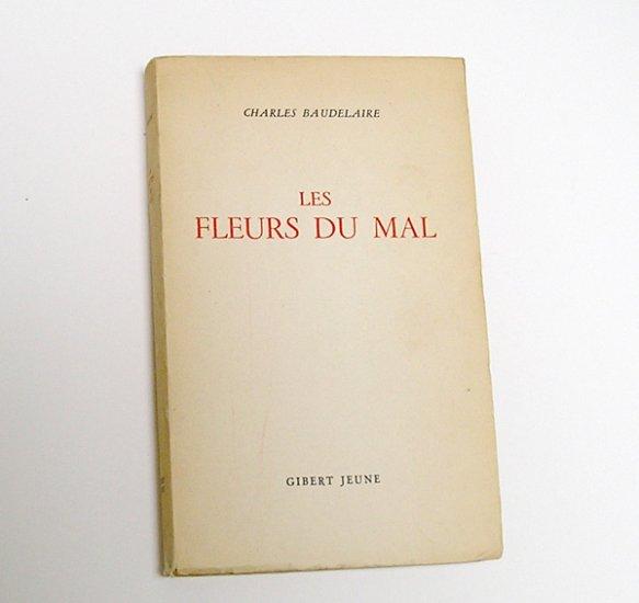 LES FLEURS DU MAL, by Baudelaire - 1949 French Edition