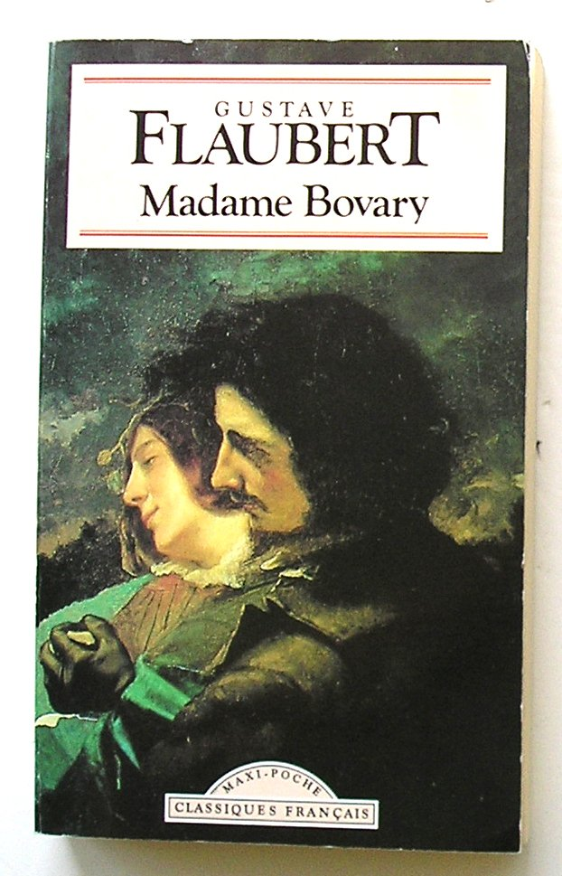 MADAME BOVARY, Gustave Flaubert, Classiques Français1995, MMP In French.