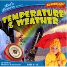 LETS LEARN: TEMPERATURE AND WEATHER
