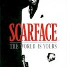SCARFACE-THE WORLD IS YOURS (SLV W/MAN)