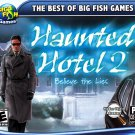 Haunted Hotel 2: Believe The Lies