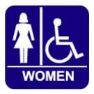 Women's Restroom Sign- Disabled Accessible