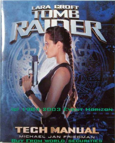 Lara Croft Tomb Raider Tech Manual Michael Jan Freidman