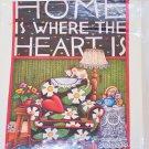Daisy Kingdom Iron-On Transfer ~ Home Is Where The Heart Is ~ Mary Engelbreit
