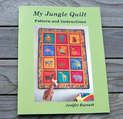 My Jungle Quilt by Jenifer Burnett - Pattern and Instructions