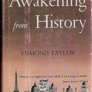 AWAKENING FROM HISTORY, 1969 1ST ED