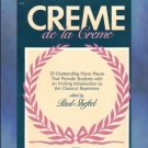 Creme de la Creme Classical Piano Paul Sheftel