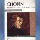 Chopin An Introduction to His Piano Works Palmer Editor