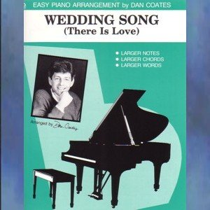 Wedding Song (There Is Love) Easy Piano Solo Dan Coates