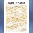 Drowsy Afternoon Early Intermediate Solo Piano Joseph Grant