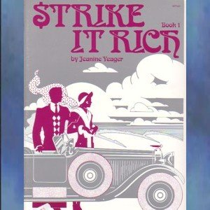 Strike It Rich Book 1 Early Intermediate Piano Jeanine Yeager