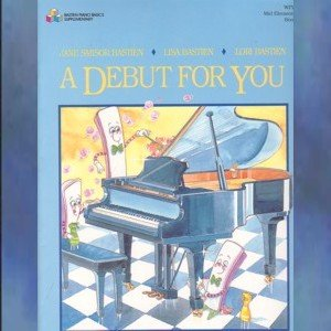 Bastien A Debut For You Book 2 Level 1 Piano Solos