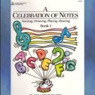 Bastien A Celebration Of Notes Book 1