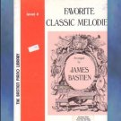 Bastien Piano Library Favorite Classic Melodies Level 4