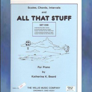 Scales, Chords, Intervals And All That Stuff Katherine K. Beard