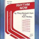 Piano Tomorrow Series Rhythm Now Mary Elizabeth Clark