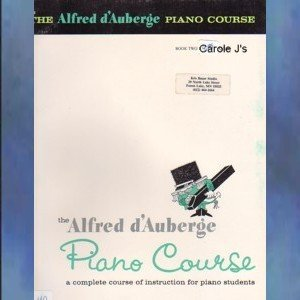 The Alfred d'Auberge Piano Cource Lesson Book Book Two
