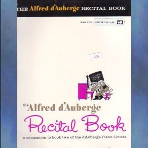 The Alfred d'Auberge Recital Book Book Two