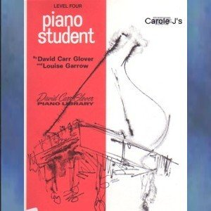 David Carr Glover Piano Library Piano Student Level 4